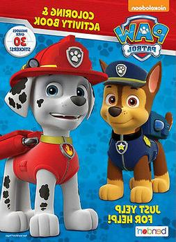 NEW Paw Patrol - Just Yelp for Help - Coloring & Activity Bo